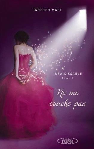 insaisissable,-tome-1---ne-me-touche-pas-2717642
